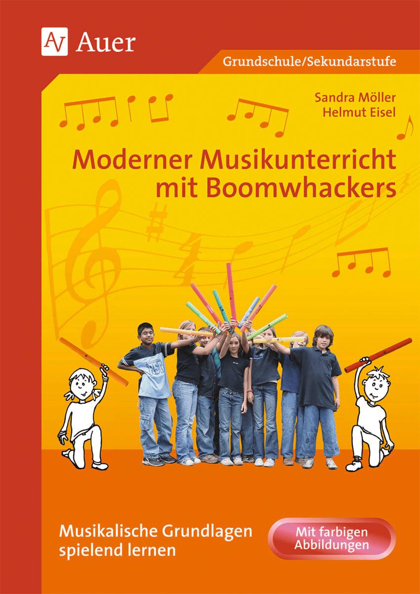 Moderner Musikunterricht mit Boomwhackers von Andra Möller und Helmut Eisel