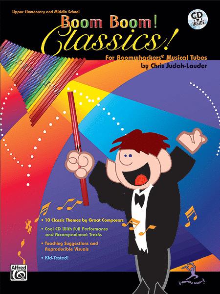 Boom Boom! Classics! For Boomwhackers Musical Tubes (incl. CD) von Chris Judah-Lauder