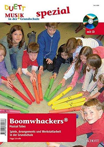 Boomwhackers Grundschule: Spiele, Arrangements und Werkstattarbeit in der Grundschule