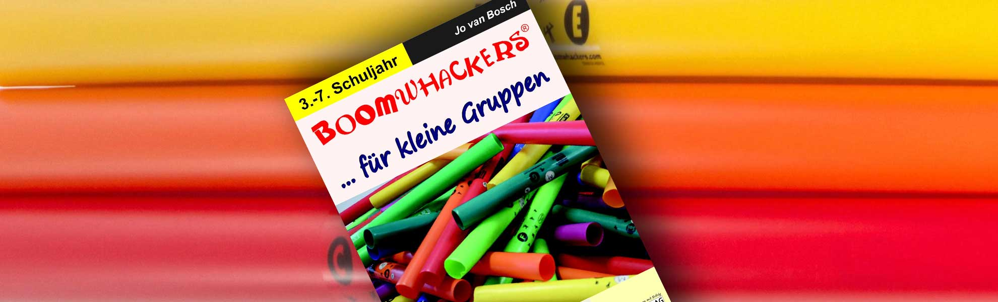 Boomwhackers für kleine Gruppen – Arbeitsbuch für die 3. – 7. Klasse