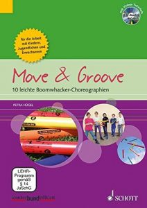 Move & Groove - 10 leichte Boomwhackers Choreographien 1